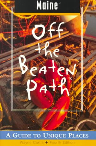 9780762706440: Maine Off the Beaten Path®: A Guide to Unique Places (Off the Beaten Path Series)
