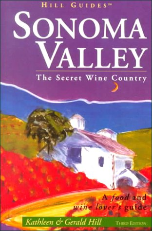 9780762706532: Sonoma Valley (Hill Guides Series)