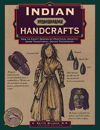 9780762706617: Indian Handcrafts (Illustrated Living History Series)