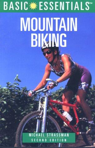 9780762706631: Basic Essentials Mountain Biking (Basic Essentials Series)