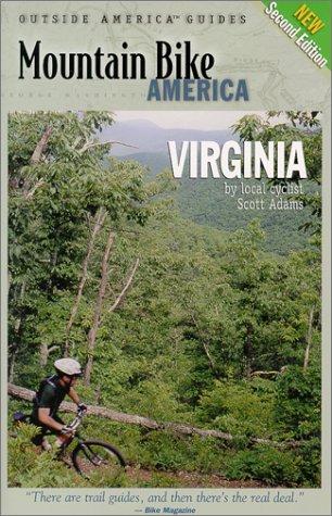 9780762707041: Mountain Bike America: Virginia, 2nd: An Atlas of Virginia's Greatest Off-Road Bicycle Rdes (Mountain Bike America Guidebooks)