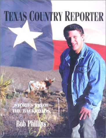 9780762707157: Texas Country Reporter: A Backroads Companion (Broadcast Tie-Ins)