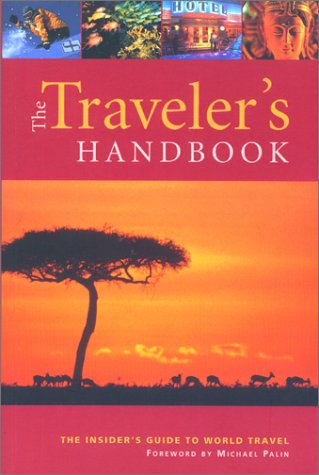 Traveler's Handbook, 8th: The Insider's Guide to World Travel: Wexas Ltd.; Sohanpaul, Amy...