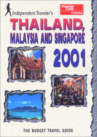 Budget Travel Guide Thailand, Malaysia and Singapore: Sheehan, Sean, Levy,
