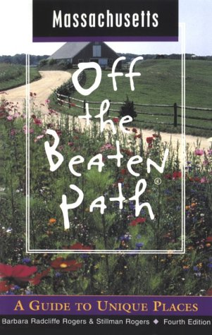 9780762708857: Massachusetts Off the Beaten Path: A Guide to Unique Places (Off the Beaten Path Series)
