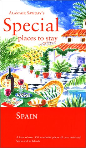9780762708871: Special Places to Stay Spain (Alastair Sawday's Special Places to Stay Spain)
