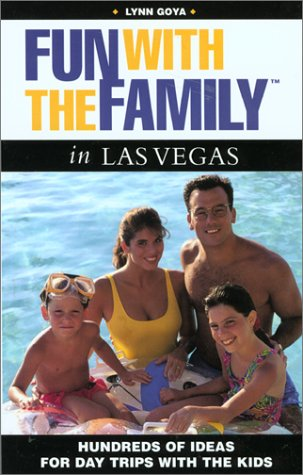 9780762708895: Fun with the Family in Las Vegas: Hundreds of Ideas for Day Trips with the Kids (Fun with the Family Series)