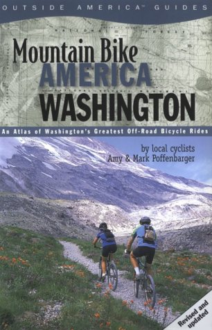 9780762709250: Mountain Bike America: Washington, 2nd: An Atlas of Washington State's Greatest Off-Road Bicycle Rides (Mountain Bike America Guides)