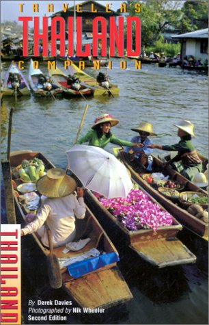 Traveler's Companion Thailand, 2nd (Traveler's Companion Series) (0762709790) by Bradley Winterton; Derek Davies