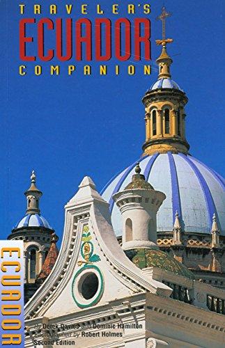 Traveler's Companion® Ecuador (Traveler's Companion Series) (0762710063) by Derek Davies; Dominic Hamilton