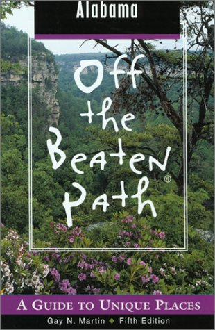 9780762710218: Alabama Off the Beaten Path, 5th: A Guide to Unique Places (Off the Beaten Path Series)