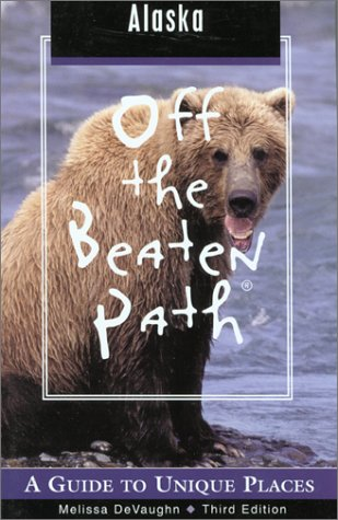 9780762710539: Alaska Off the Beaten Path, 3rd: A Guide to Unique Places (Off the Beaten Path Series)