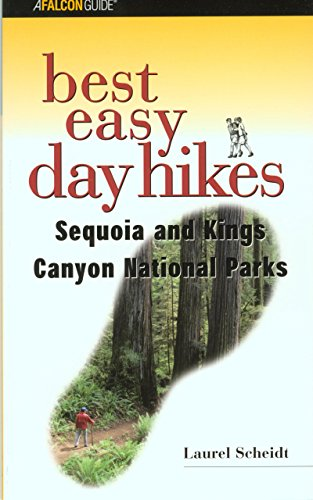 9780762710720: Best Easy Day Hikes Sequoia and Kings Canyon National Parks (Best Easy Day Hikes Series)