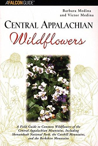9780762710829: Central Appalachian Wildflowers (Wildflower Series)