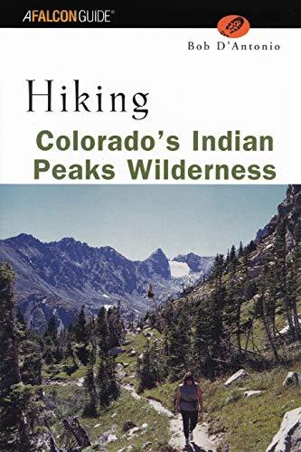 Hiking Colorados Indian Peaks PB (Paperback): Lyons Press