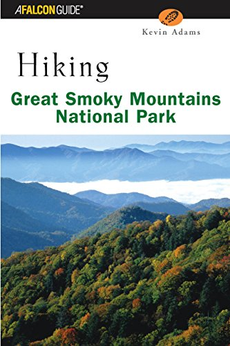 Hiking Great Smoky Mountains National Park (Regional Hiking Series)