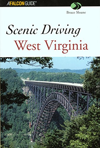 Scenic Driving West Virginia (Scenic Routes & Byways)