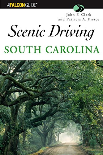 9780762711390: Scenic Driving South Carolina (Scenic Routes & Byways)