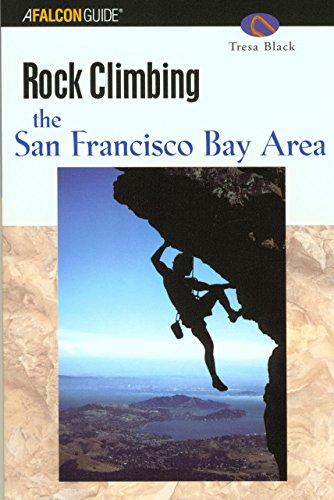 9780762711437: Rock Climbing the San Francisco Bay Area (Regional Rock Climbing Series)