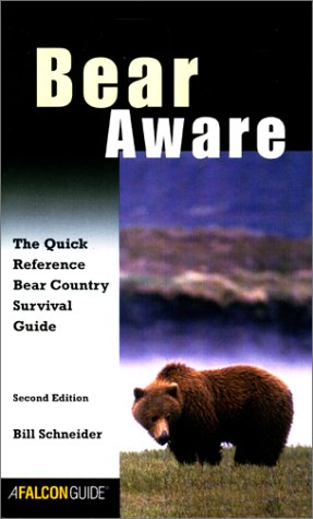 9780762711888: Bear Aware: The Quick Reference Bear Country Survival Guide