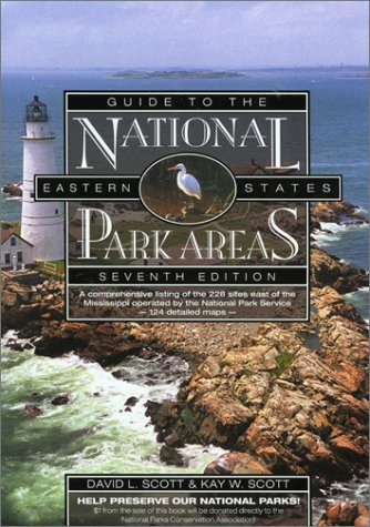 Guide to the National Park Areas, Eastern States, 7th (National Park Guides): Kay W. Scott