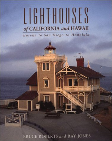 9780762712199: Lighthouses of California and Hawaii: Eureka to San Diego to Honolulu (Lighthouse Series)