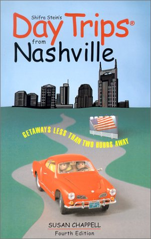 9780762722785: Day Trips from Nashville, 4th: Getaways Less than Two Hours Away (Day Trips Series)
