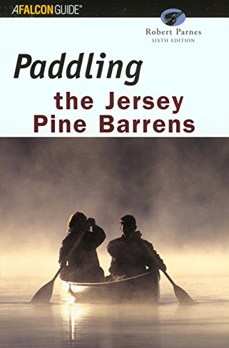 9780762722952: Falcon Paddling the Jersey Pine Barrens