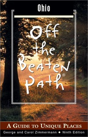 9780762723621: Ohio Off the Beaten Path, 9th: A Guide to Unique Places (Off the Beaten Path Series)