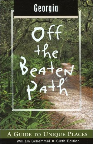 9780762723751: Georgia Off the Beaten Path, 6th: A Guide to Unique Places (Off the Beaten Path Series)