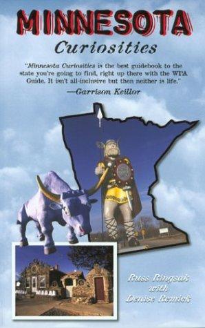 9780762724031: Minnesota Curiosities: Quirky Characters, Roadside Oddities & Other Offbeat Stuff