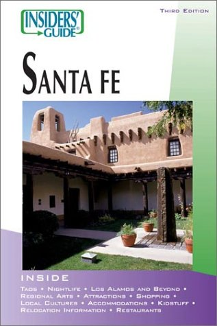 9780762725083: Insiders' Guide® to Santa Fe, 3rd (Insiders' Guide Series)