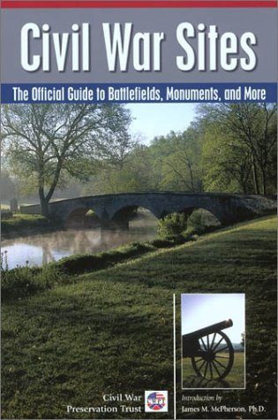 9780762725151: Civil War Sites: The Official Guide to Battlefields, Monuments, and More
