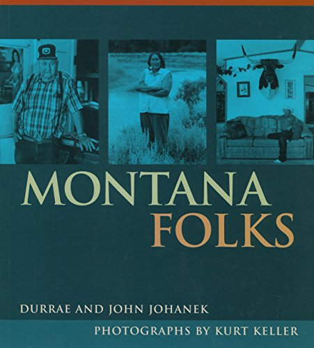Montana Folks: Johanek, Durrae; Johanek,