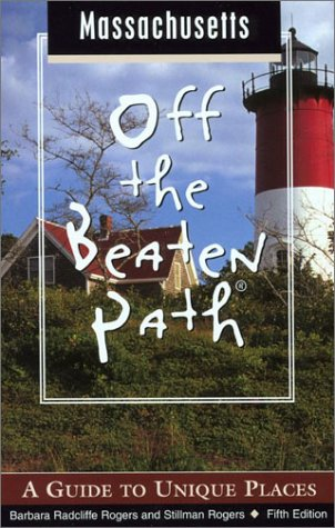 9780762726059: Massachusetts Off the Beaten Path, 5th: A Guide to Unique Places (Off the Beaten Path Series)