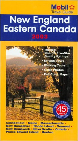 Mobil Travel Guide New England & Eastern Canada 2003 (Forbes Travel Guide: New England): Mobil ...