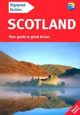 Signpost Guide Scotland, 2nd: Your guide to great drives: Dailey, Donna