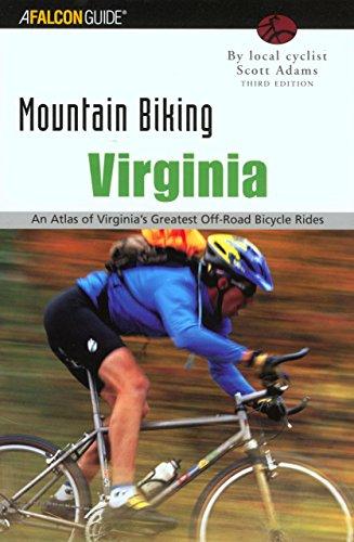 9780762726561: Mountain Biking Virginia, 3rd: An Atlas of Virginia's Greatest Off-Road Bicycle Rides (State Mountain Biking Series)