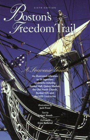 9780762726653: Boston's Freedom Trail, 6th: A Souvenir Guide