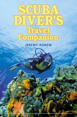 9780762726684: Scuba Diver's Travel Companion (Falcon Guide)