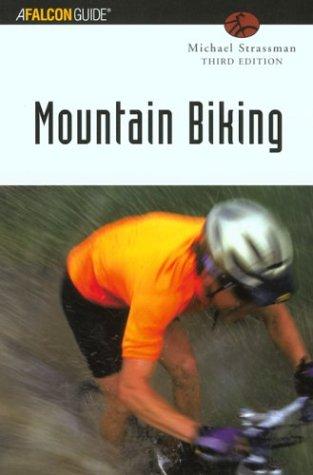 9780762726899: Mountain Biking, 3rd (Falcon Guides Mountain Biking)