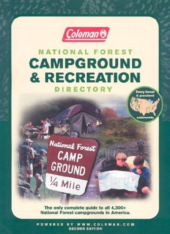 9780762726950: Coleman National Forest Campground and Recreation Directory, 2nd: The Only Complete Guide to All 4,300+ National Forest Campgrounds