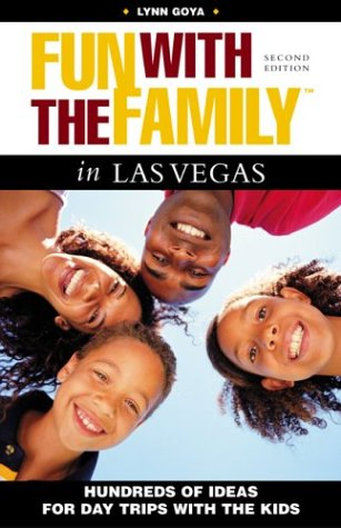 9780762727704: Fun with the Family in Las Vegas, 2nd: Hundreds of Ideas for Day Trips with the Kids (Fun with the Family Series)
