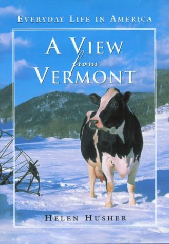 9780762727964: A View from Vermont: Everyday Life in America (View From)