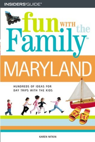 Fun with the Family Maryland (Fun with the Family Series): Karen Nitkin