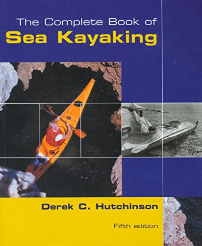 9780762728251: The Complete Book of Sea Kayaking