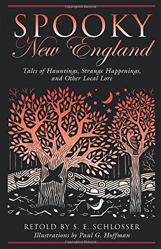 9780762728725: Spooky New England: Tales of Hauntings, Strange Happenings, and Other Local Lore