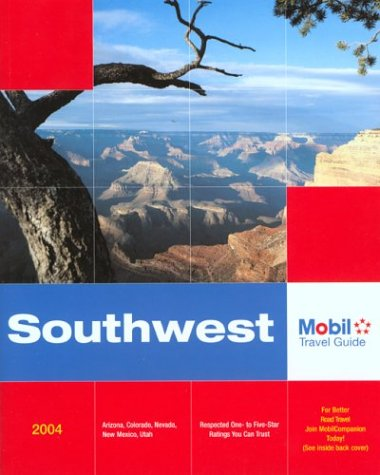 Mobil Travel Guide: Southwest, 2004 (Forbes Travel Guide: Southwest): Mobil Travel Guide