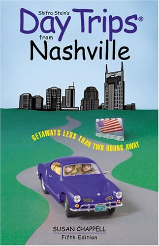 9780762729722: Day Trips from Nashville, 5th (Day Trips Series)