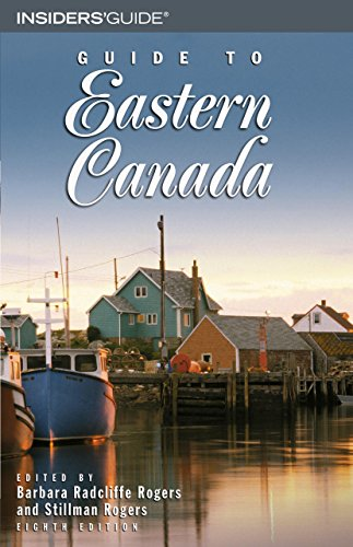 Guide to Eastern Canada, 8th (Guide to Series): Rogers, Barbara Radcliffe, Rogers, Stillman